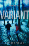 """Variant"": 5 Wins and 5 Fails. Robison Wells' young adult novel is well written and has promise, but what could have been fantastic book is a mixed bag of good and not so good. Read the review: corafoerstner.com"