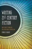 A must have book for any serious novelist: Writing 21st Century Fiction by Donald Maass