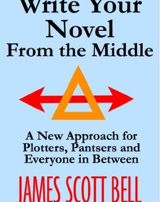 "Book Review: ""Write Your Novel From The Middle"""